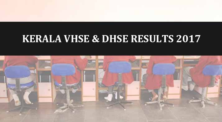 Kerala DHSE Exam and VHSE results 2017