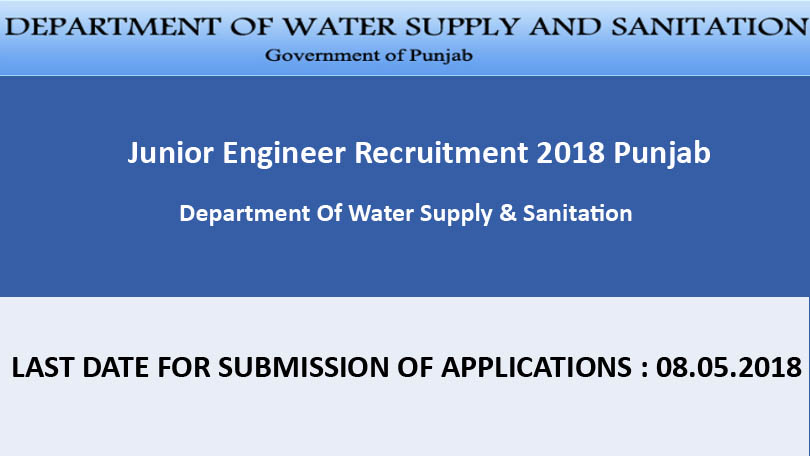Junior Engineer Recruitment 2018 Punjab - Department Of Water Supply & Sanitation