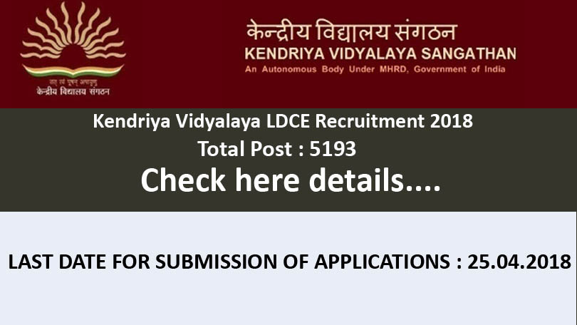 Kendriya Vidyalaya LDCE Online Application Form 2018