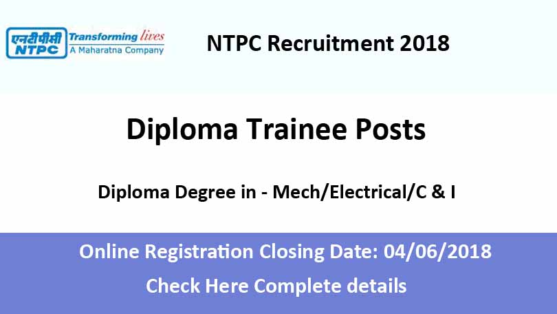 http://www.educationandindia.in/government-jobs/ntpc-recruitment-2018-for-diploma-engineers/