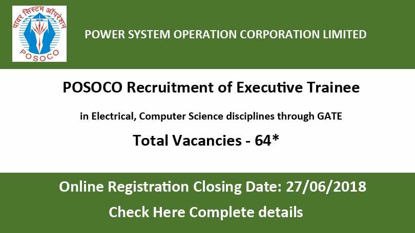 POSOCO Recruitment 2018 - 64 Executive Trainees Vacancy