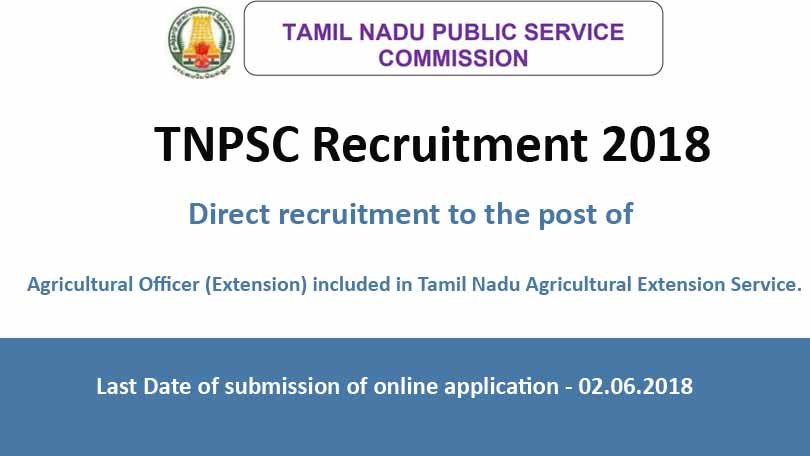 TNPSC Agriculture Officer Recruitment 2018